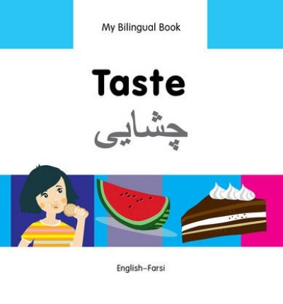 Bilingual Book - Taste in Farsi & English [HB]