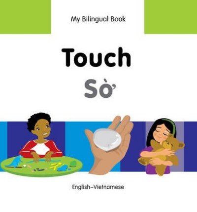 Bilingual Book - Touch in Vietnamese & English [HB]