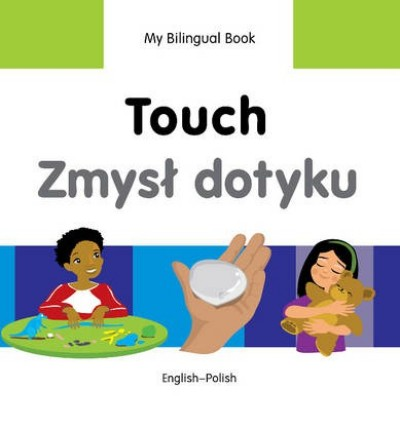 Bilingual Book - Touch in Polish & English [HB]