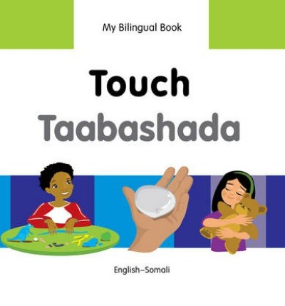 Bilingual Book - Touch in Somali & English [HB]