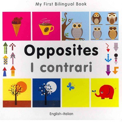 Bilingual Book - Opposites in Italian & English [HB]