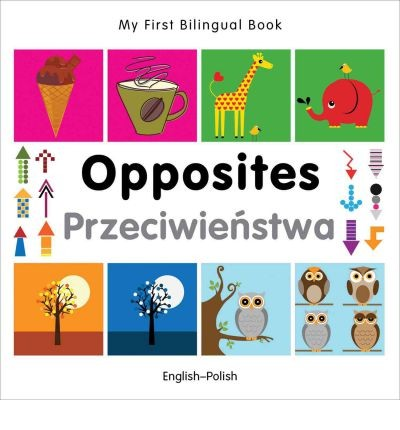 Bilingual Book - Opposites in Polish & English [HB]
