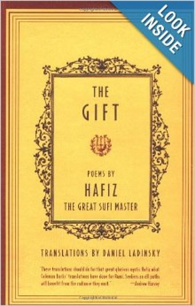The Gift Poem by Hafiz The great Sufi Master