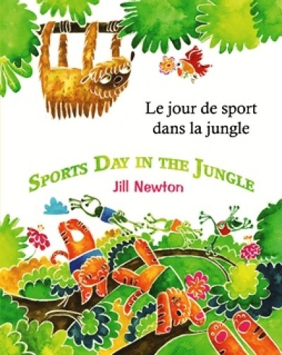 Sports Day in the Jungle in Arabic & English by Jill Newton (PB)