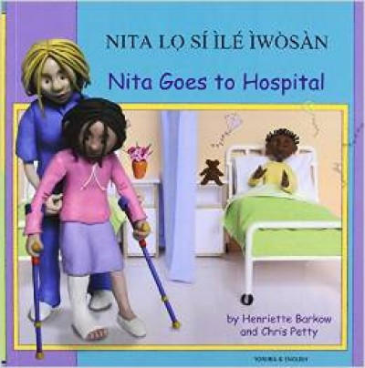 Nita Goes to Hospital in Yoruba & English
