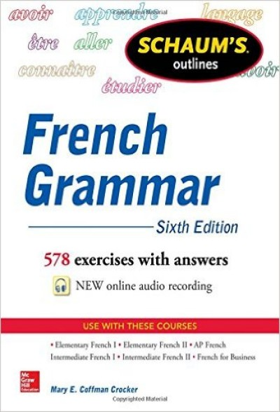 Schaum's Outline of French Grammar, 6th Edition