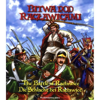 Legend of the Battle of Raclawice in Polish, German and English