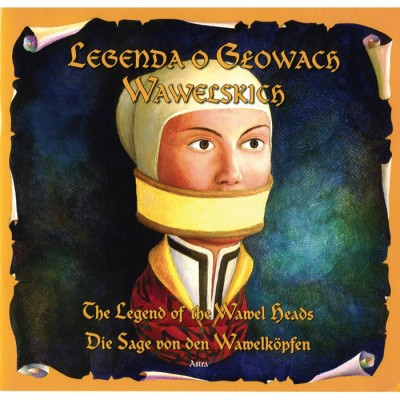 Legend of the Wawel Heads in Polish, German and English