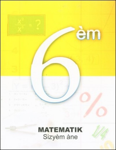 Matematik sizy�m ane - Math for 6th graders in Haitian Creole