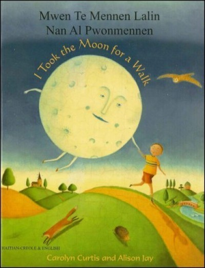 I took the Moon for a Walk in Spanish & English (PB)