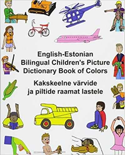 Children's Bilingual Picture Dictionary Book of Colors English-Estonian