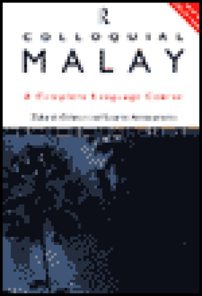 Colloquial Malay (Book, Audio Cassettes, and Audio CDs)