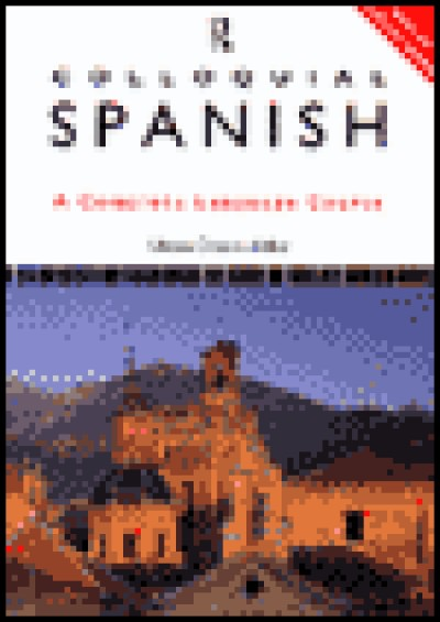 Colloquial Spanish: CD-ROM A Multimedia Language Course (CD-ROM) for Windows