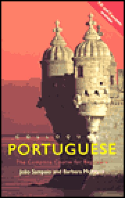 Colloquial Portuguese: The Complete Course for Beginners (Book, Audio CDs, and Audio Cassettes)