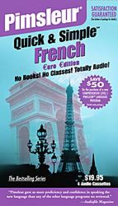 Pimsleur Quick & Simple - French (8 lessons/4 Audiotapes)